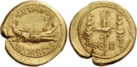 Marcus Antonius. Aureus, mint moving with M. Antony 32-31, AV 8.04 g. ANT·AVG Galley r. with sceptre tied with fillet on prow; below, III·VIR·R·P·C. R...