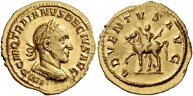 Trajan Decius, 249 – 251. Aureus 249-251, AV 4.45 g. IMP C M Q TRAIANVS DECIVS AVG Laureate and cuirassed bust r., with slight drapery. Rev. ADVENTVS ...