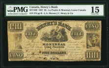 La Prairie, LC- Henry's Bank $5 27.6.1837 Ch.# 357-14-02 PMG Choice Fine 15. This short-lived bank was established in Montreal in 1837. It lasted for ...