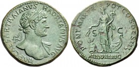 Hadrian augustus, 117 – 134. Sestertius 118, Æ 27.47 g. IMP CAESAR TRAIANVS – HADRIANVS AVG Laureate bust r., with drapery on far shoulder. Rev. PONT ...