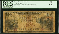 Japan Greater Japan Imperial National Bank, Nagahama #21 1 Yen ND (1873) Pick 10 JNDA 11-14 PCGS Fine 12. The elusive city of Nagahama is seen as the ...